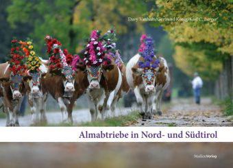 Almabtriebe in Nord- und Südtirol